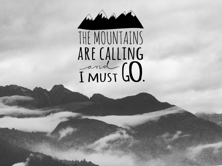 Mountains are calling.jpg